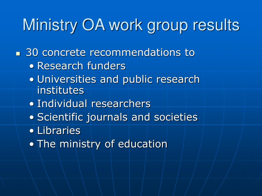 Ministry OA work group results