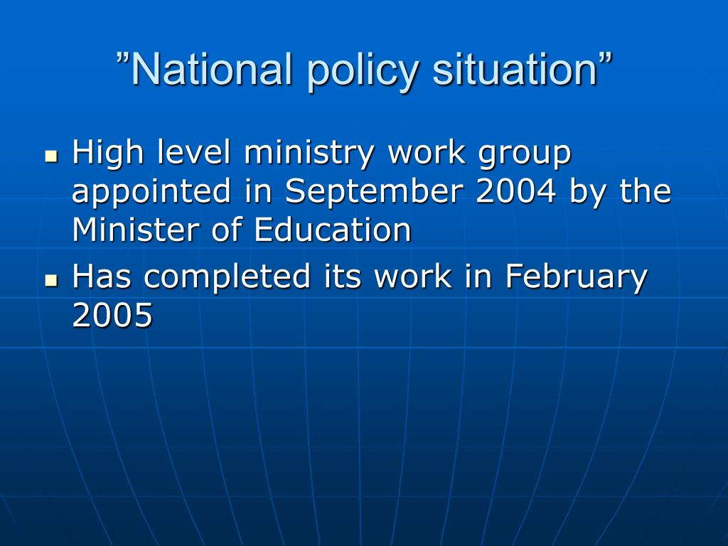 """National policy situation"""