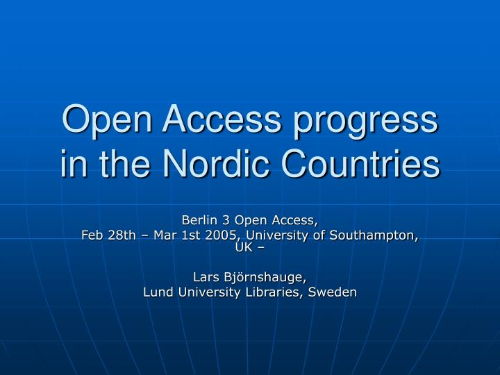 Open access progress in the nordic countries l.jpg