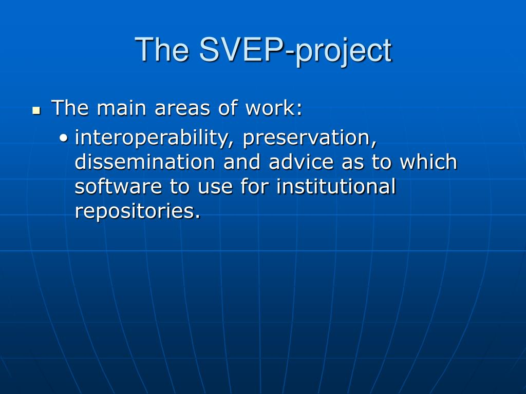 The SVEP-project