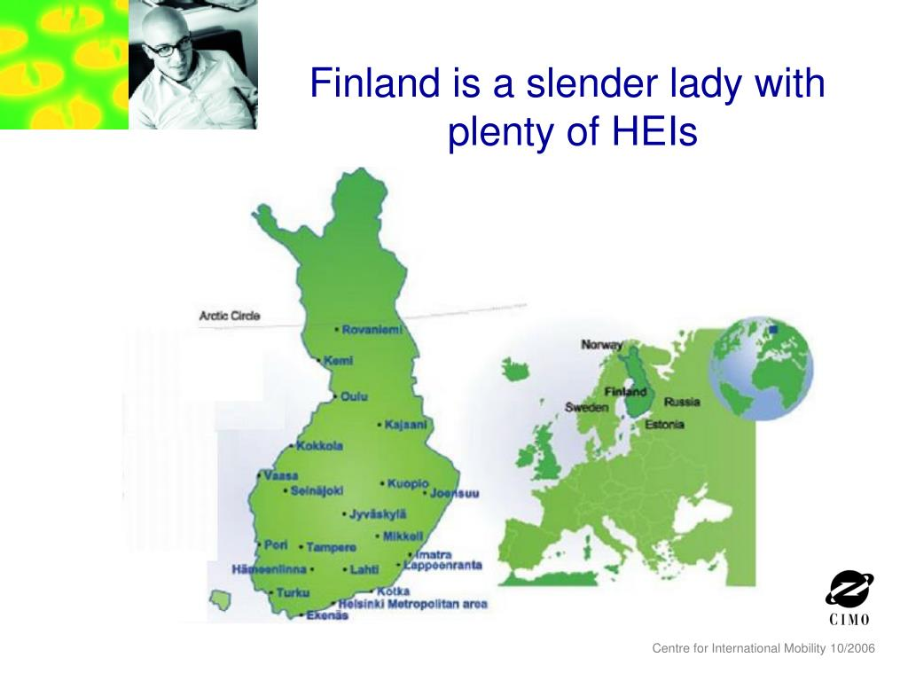 Finland is a slender lady with