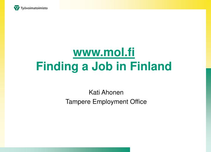 Www mol fi finding a job in finland