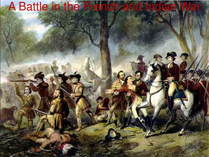 A Battle in the French and Indian War
