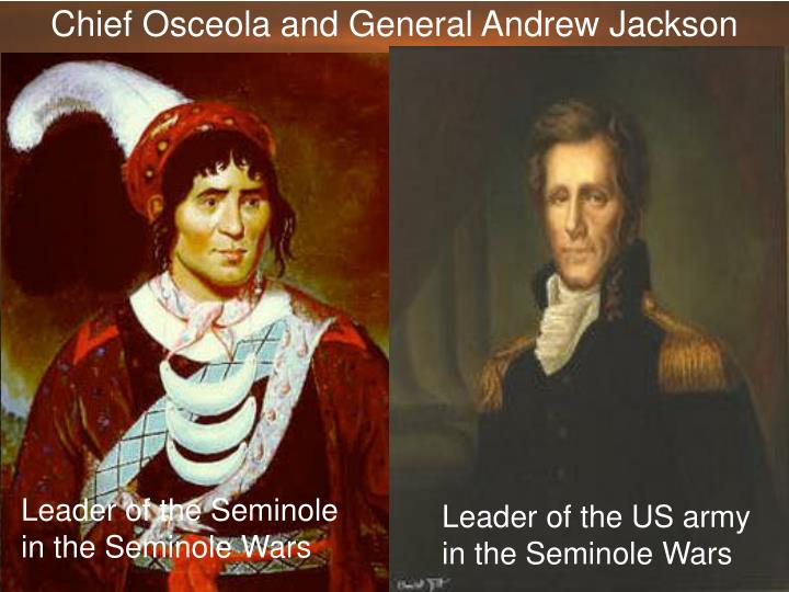Chief Osceola and General Andrew Jackson