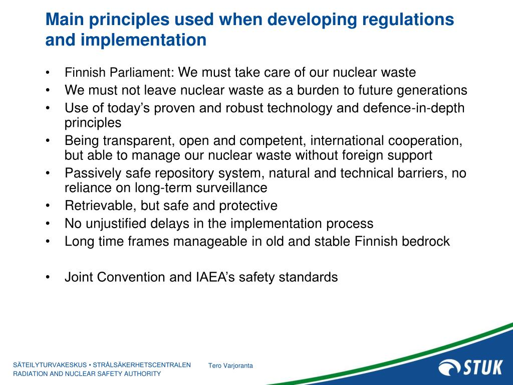 Main principles used when developing regulations and implementation