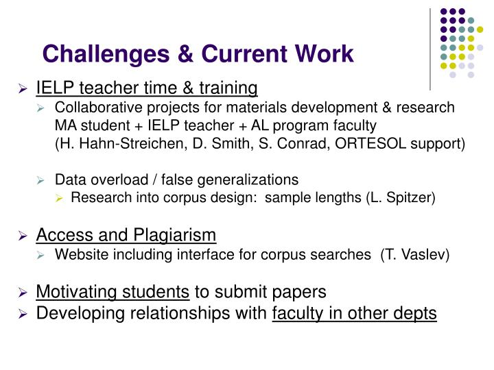 Challenges & Current Work
