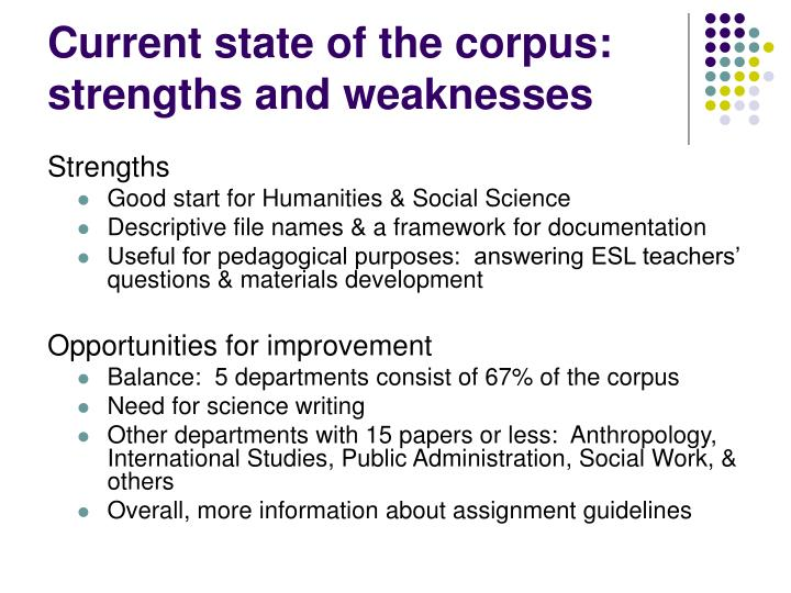 Current state of the corpus:  strengths and weaknesses