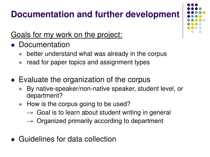 Documentation and further development