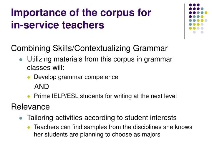 Importance of the corpus for
