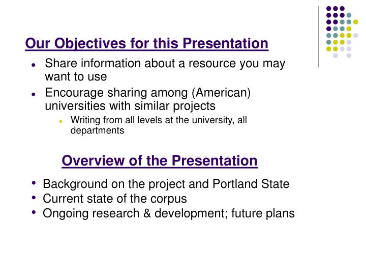 Our Objectives for this Presentation