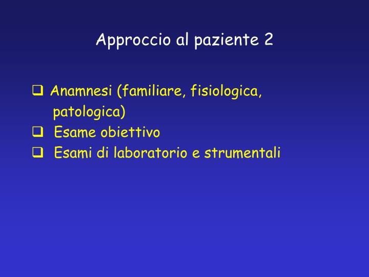 Approccio al paziente 2
