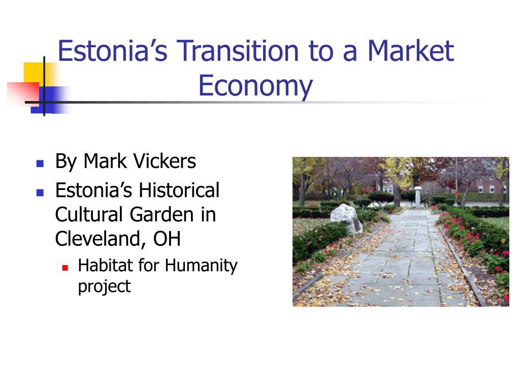 Estonia's Transition to a Market Economy