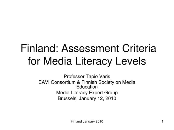 Finland assessment criteria for media literacy levels