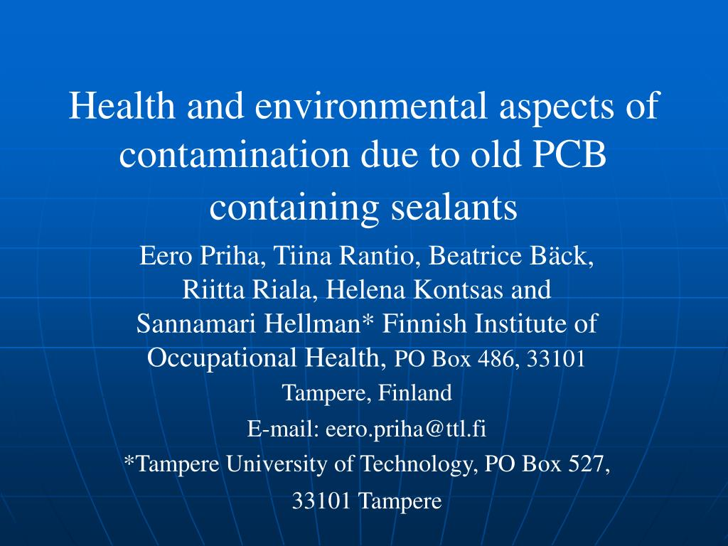 Health and environmental aspects of contamination due to old PCB containing sealants