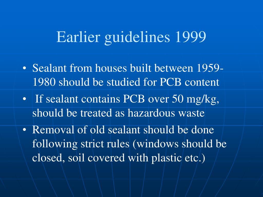 Earlier guidelines 1999