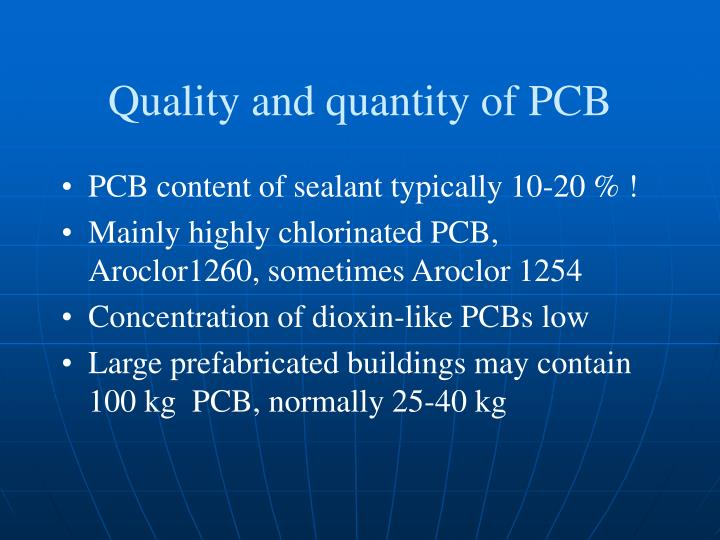 Quality and quantity of PCB