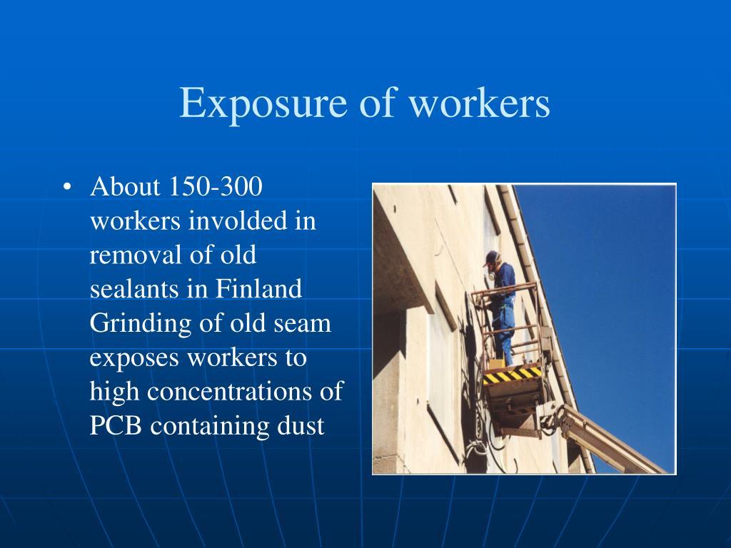 Exposure of workers