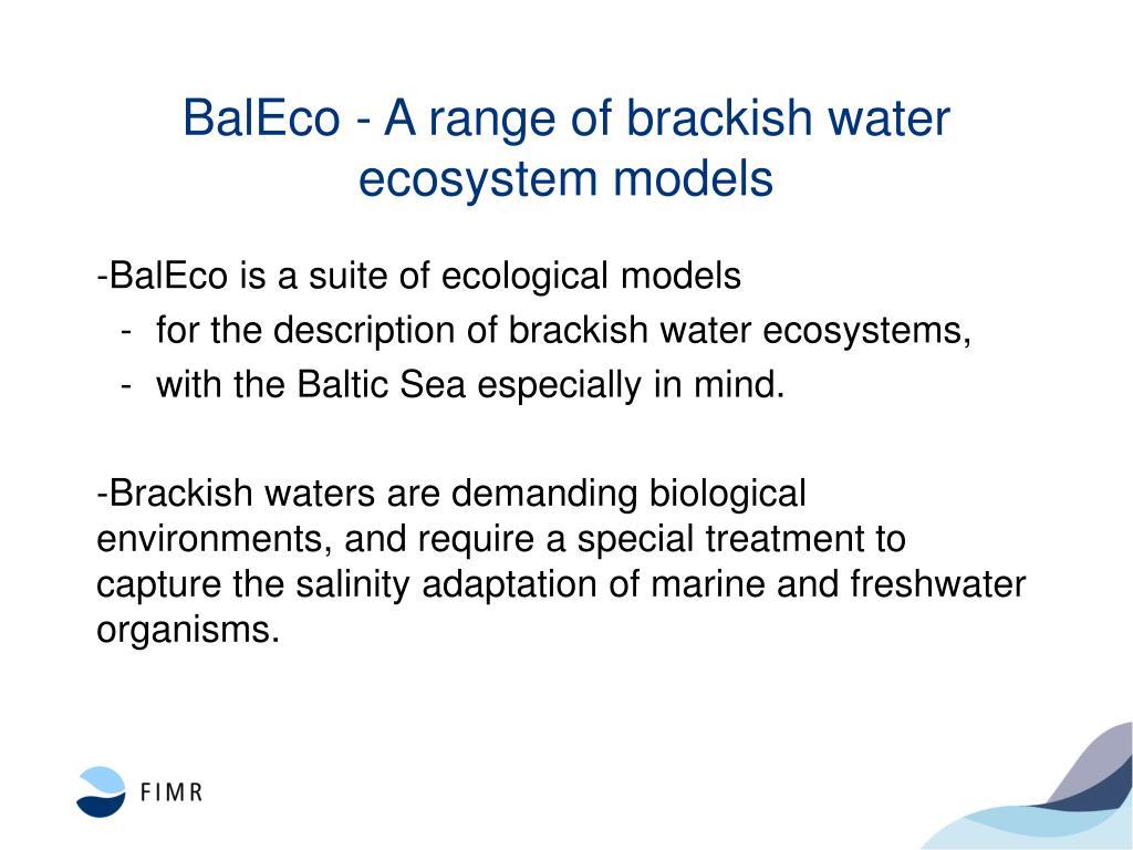 BalEco - A range of brackish water ecosystem models