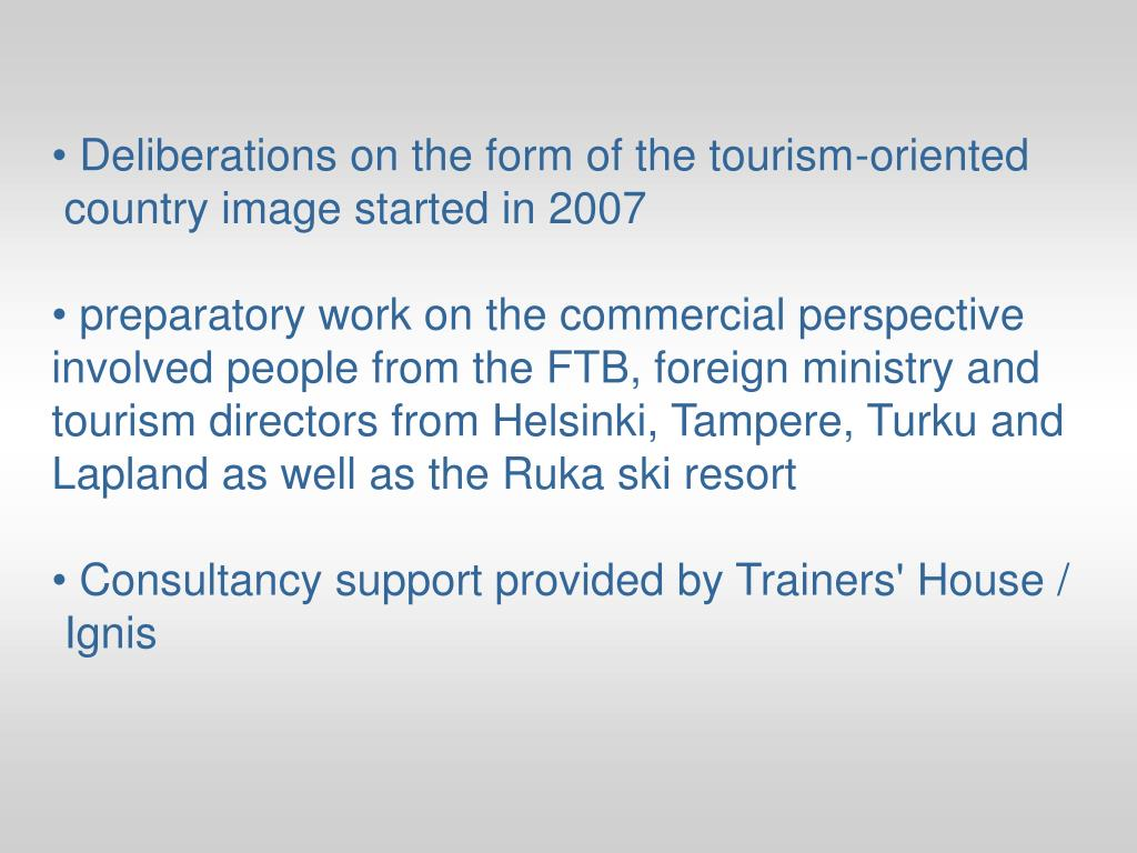 Deliberations on the form of the tourism-oriented