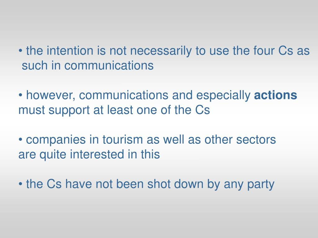 the intention is not necessarily to use the four Cs as