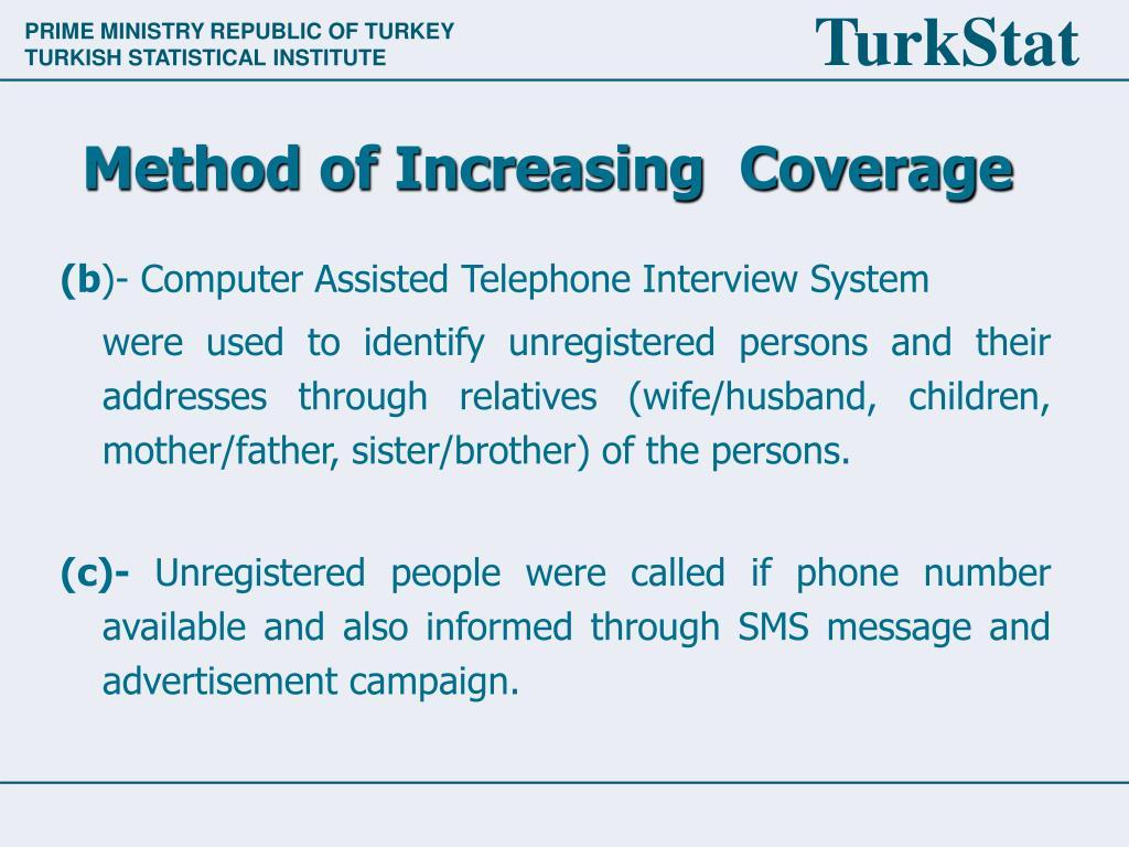 Method of Increasing  Coverage