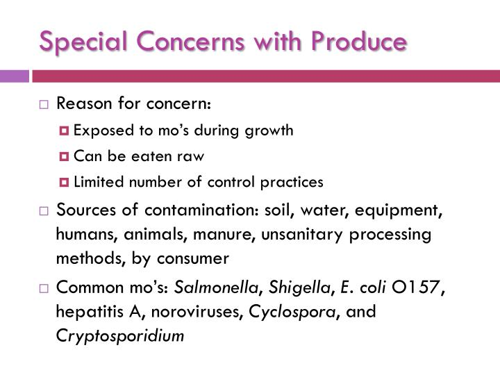 Special concerns with produce
