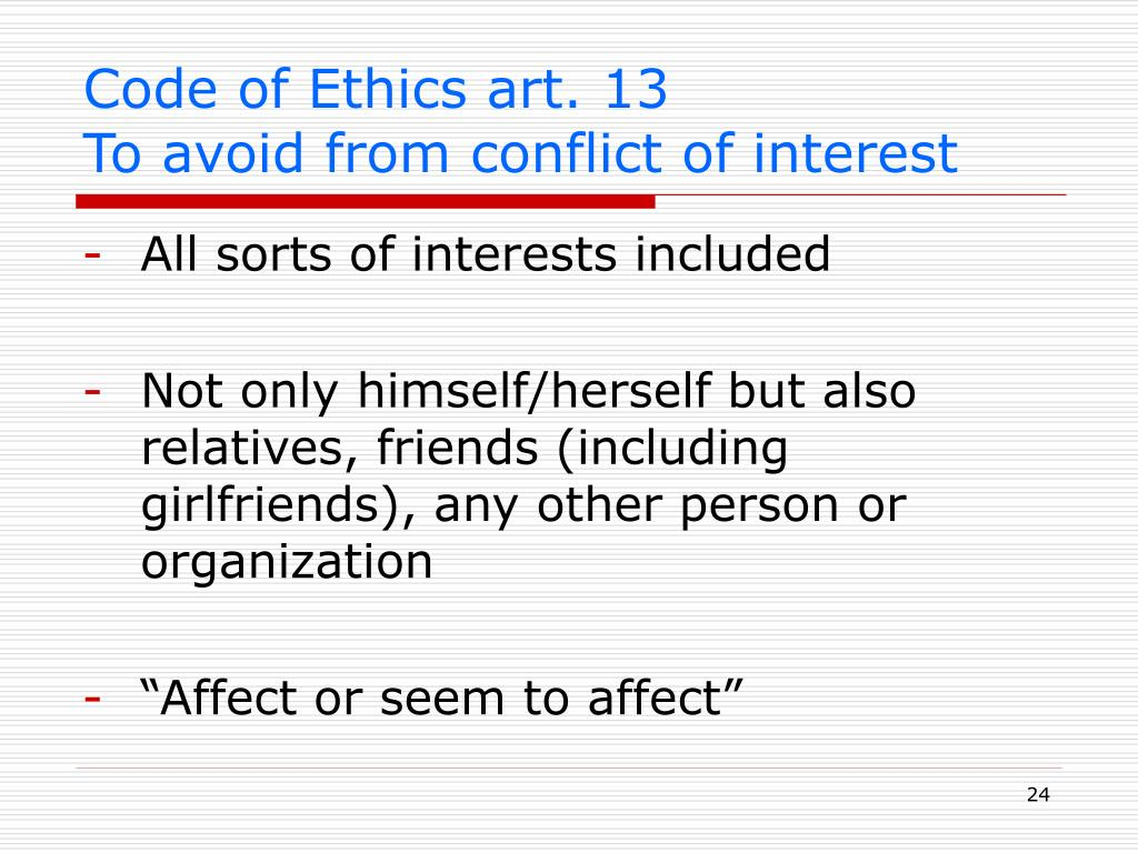 Code of Ethics art. 13