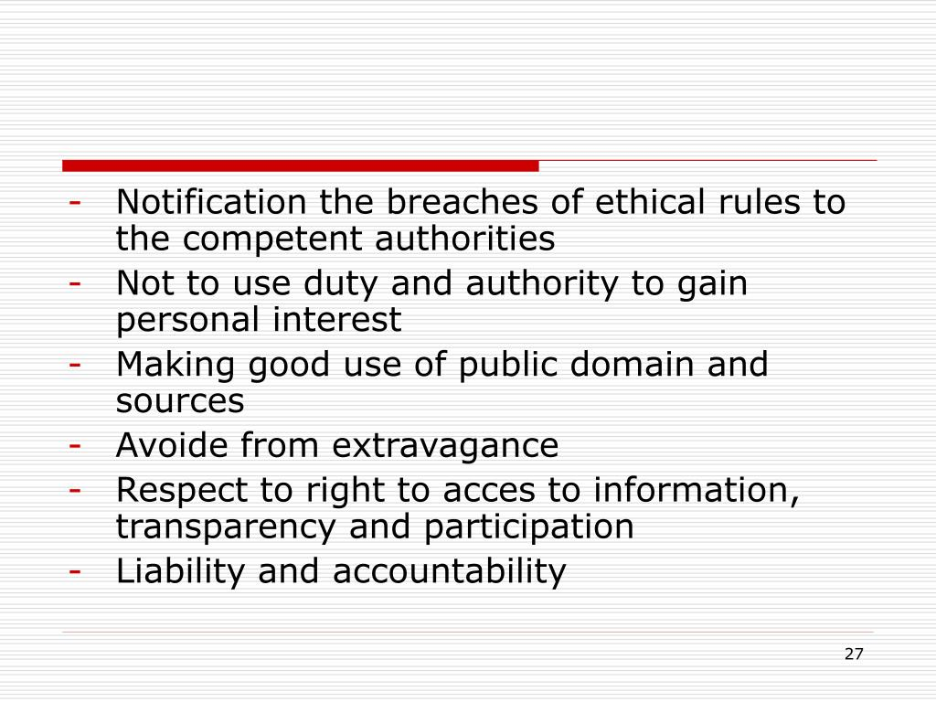 Notification the breaches of ethical rules to the competent authorities