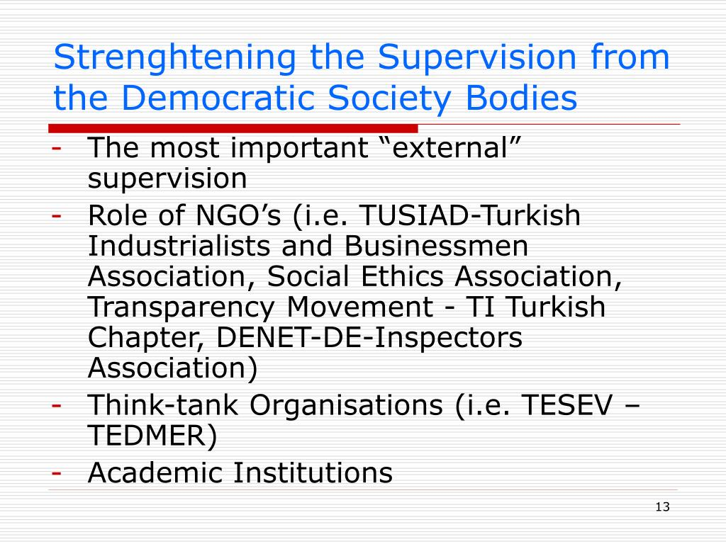 Strenghtening the Supervision from the Democratic Society Bodies