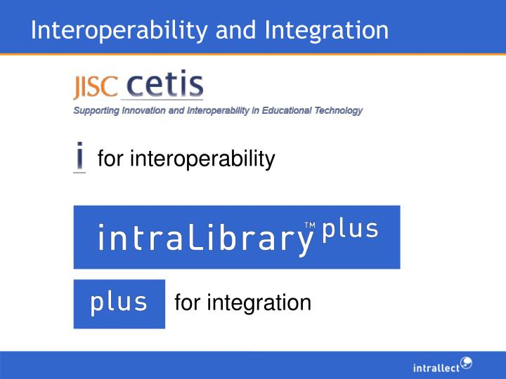 Interoperability and integration