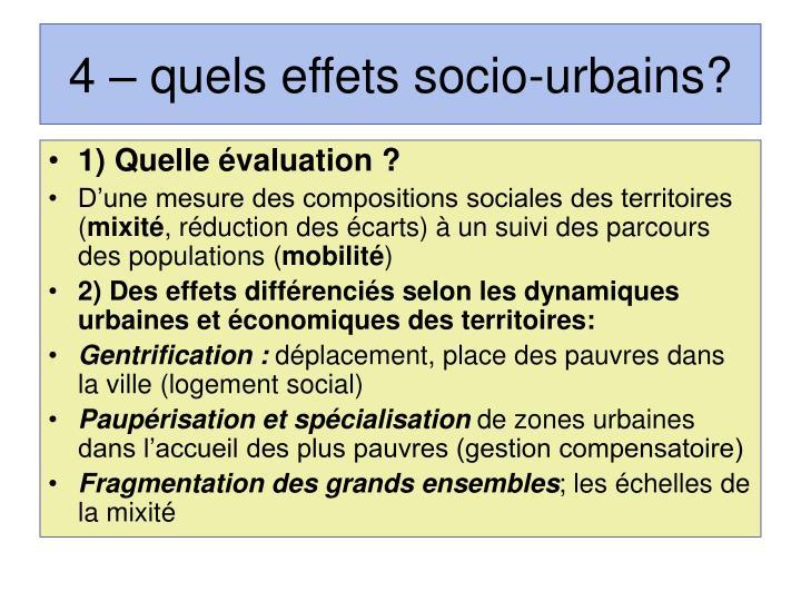 4 – quels effets socio-urbains?