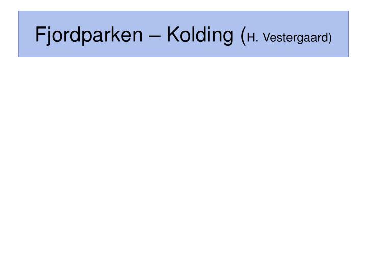 Fjordparken – Kolding (