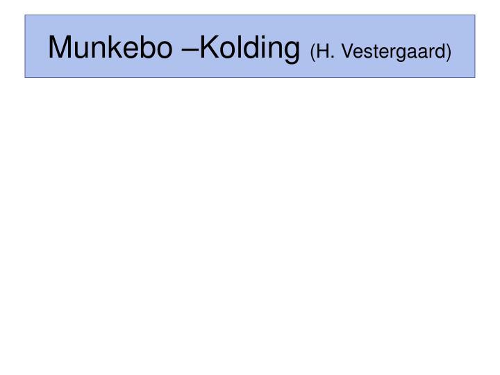 Munkebo –Kolding