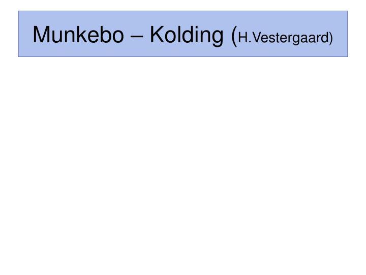 Munkebo – Kolding (
