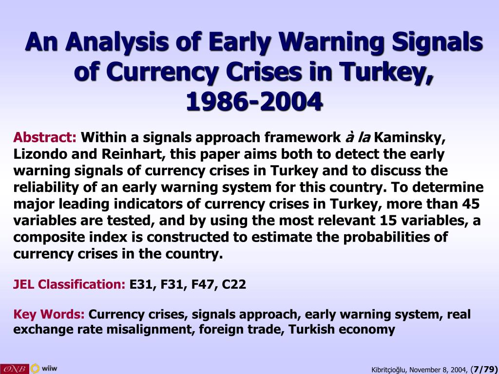 An Analysis of Early Warning Signals of Currency Crises in Turkey,