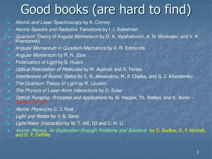 Good books (are hard to find)