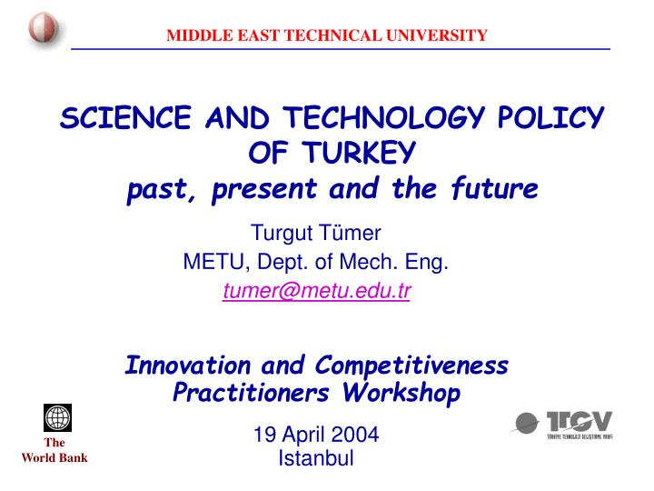 Science and technology policy of turkey past present and the future