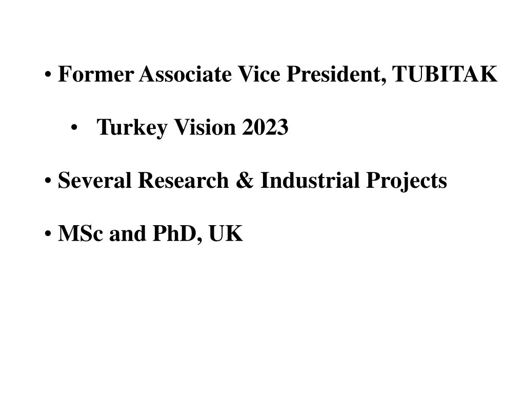 Former Associate Vice President, TUBITAK