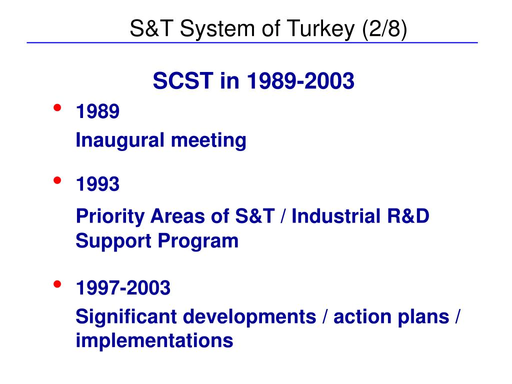 S&T System of Turkey (2/8)