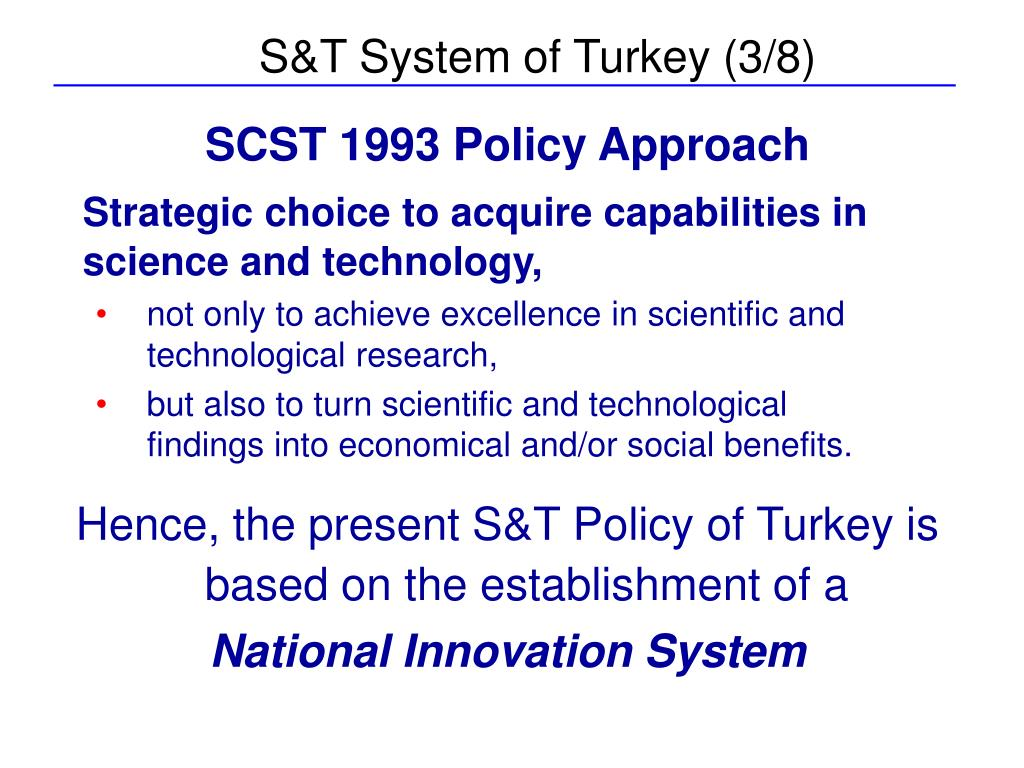 S&T System of Turkey (3/8)