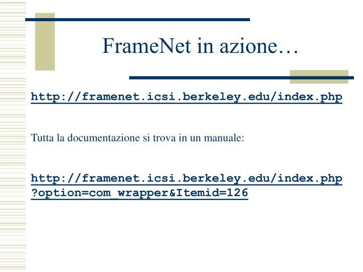 FrameNet in azione…