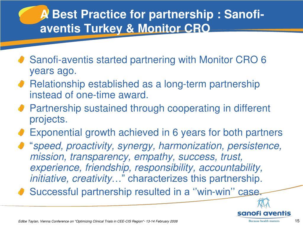 A Best Practice for partnership : Sanofi-aventis Turkey & Monitor CRO