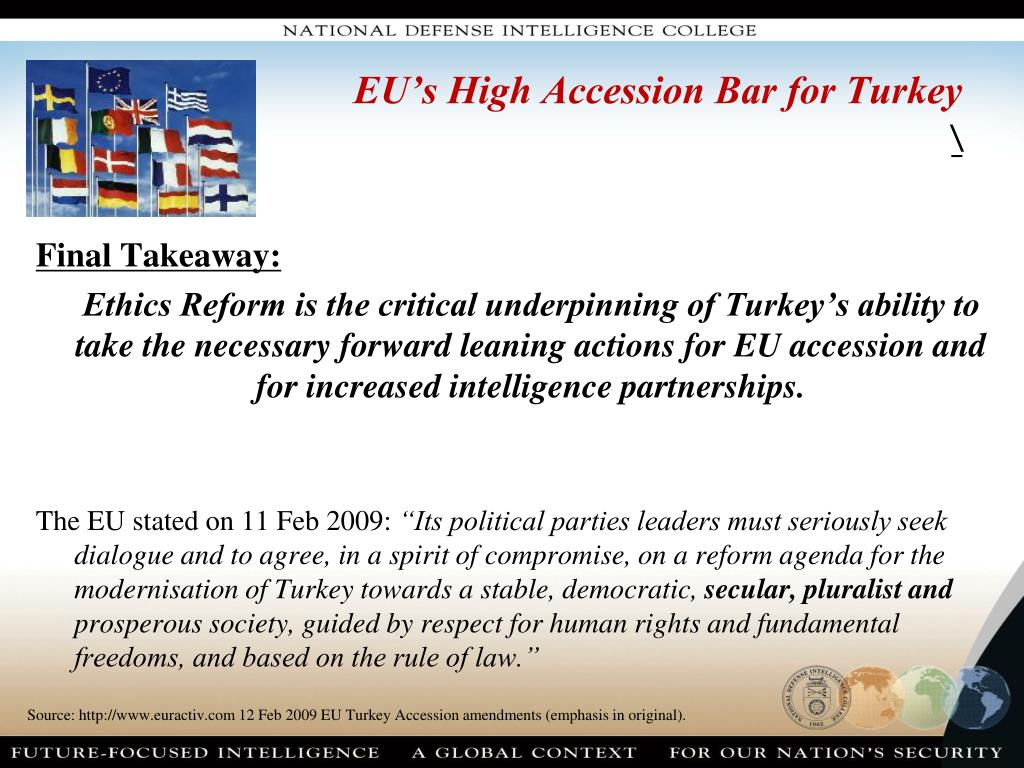 EU's High Accession Bar for Turkey
