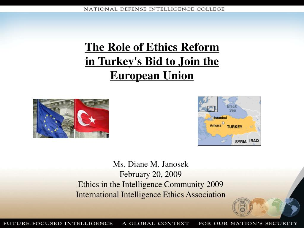 The Role of Ethics Reform in Turkey's Bid to Join the European Union