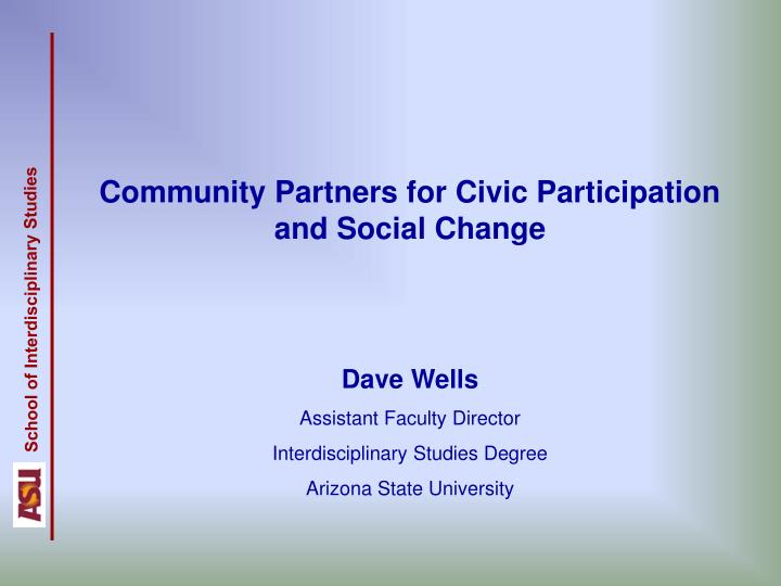 Community Partners for Civic Participation and Social Change
