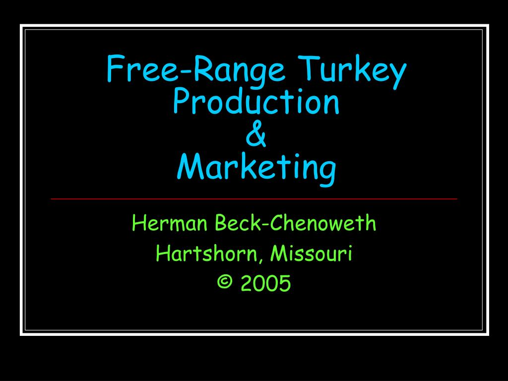 Free-Range Turkey