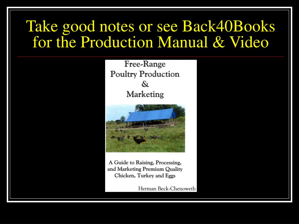 Take good notes or see Back40Books
