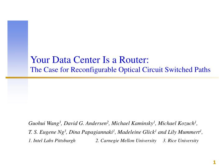 Your Data Center Is a Router:
