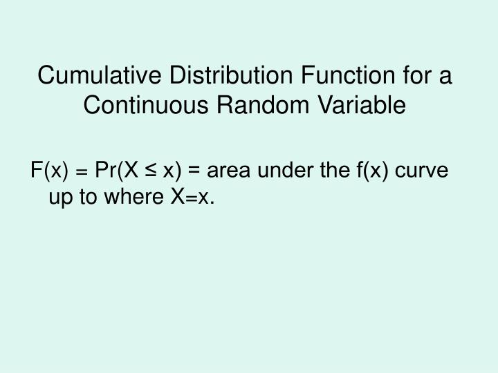 Cumulative Distribution Function for a Continuous Random Variable