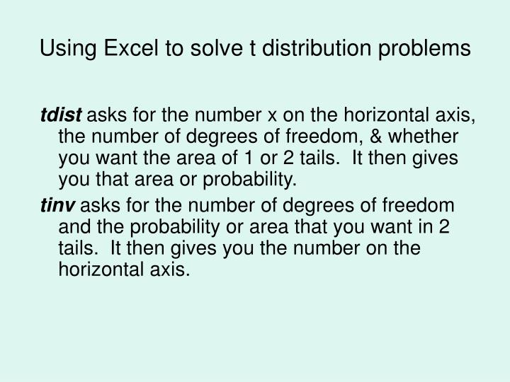 Using Excel to solve t distribution problems